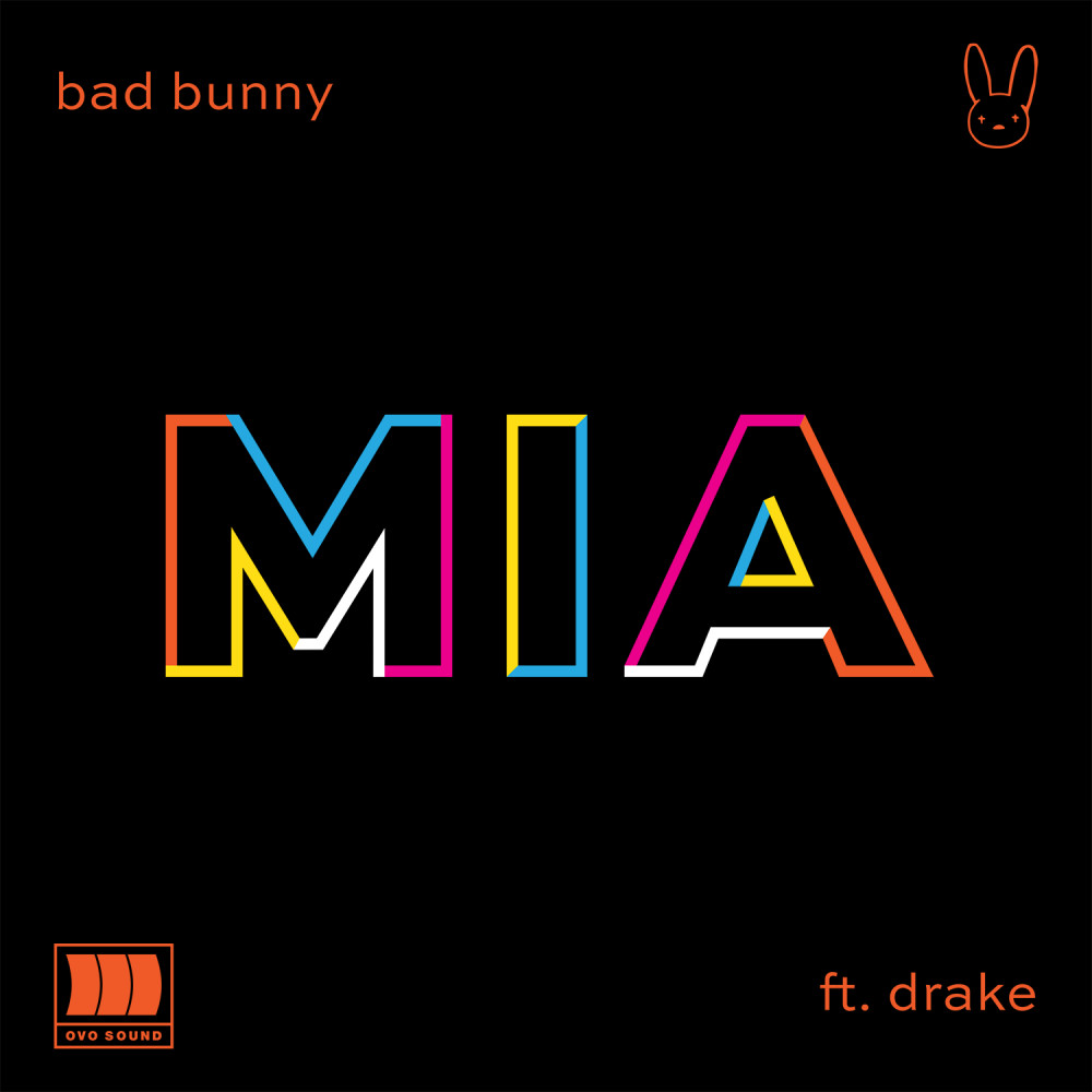 MIA (feat. Drake) 2018 Bad Bunny; Drake