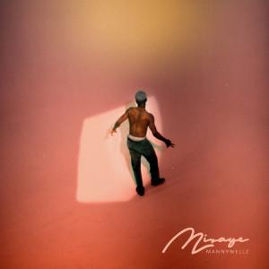 Album Mirage from Mannywellz