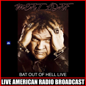 Album Bat Out Of Hell Live from Meat Loaf