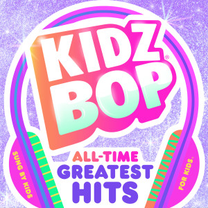 KIDZ BOP All-Time Greatest Hits