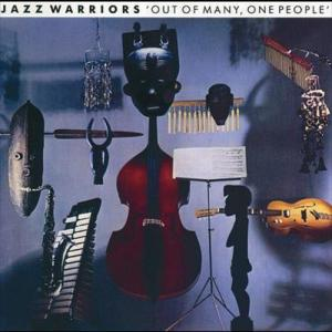 Out Of Many One People 1987 Jazz Warriors