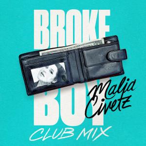 Album Broke Boy (Club Mix) from Malia Civetz