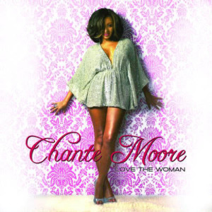 Album Love The Woman from Chante Moore