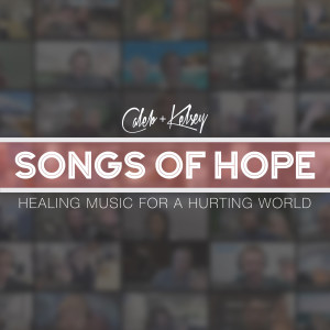 Album Songs of Hope: Healing Music for a Hurting World from Caleb