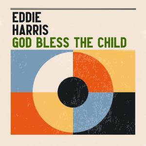 Album God Bless the Child from Eddie Harris