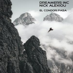 Listen to El Cóndor Pasa song with lyrics from Dreamers Inc.
