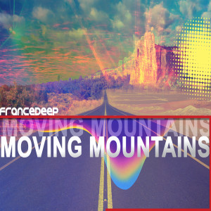 Album Moving Mountains from France Deep