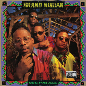 Album One for All (30th Anniversary (Remastered)) (Explicit) from Brand Nubian
