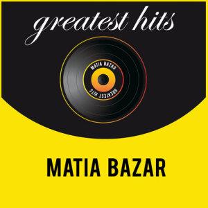Album Greatest Hits from Matia Bazar
