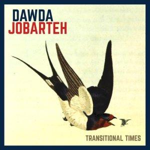 Album Transitional Times from Dawda Jobarteh