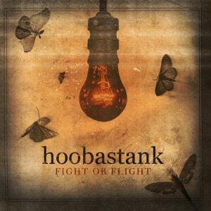 Hoobastank的專輯Fight Or Flight
