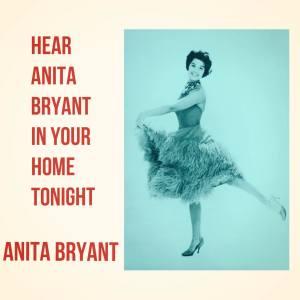 Album Hear Anita Bryant in Your Home Tonight from Anita Bryant