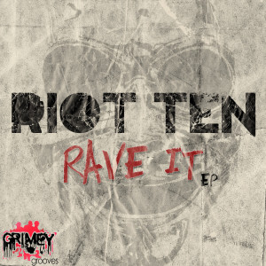 Listen to Rave It song with lyrics from Riot Ten