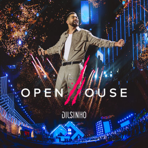 Album Open House (Ao Vivo) from Dilsinho
