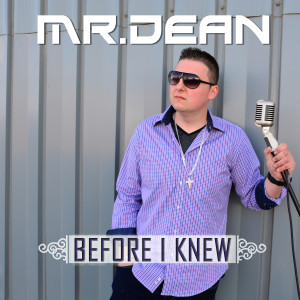 Album Before I Knew from Mr. Dean