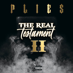 Album The Real Testament II from Plies