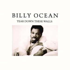 Billy Ocean的專輯Tear Down These Walls