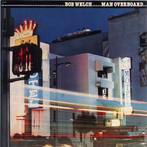 Man Overboard 1980 Bob Welch