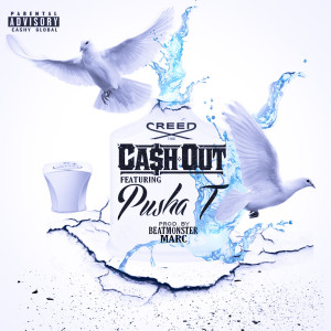 Album Creed (feat. Pusha T) (Explicit) from Ca$h Out