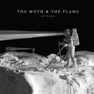 Album Ruthless from The Moth & The Flame