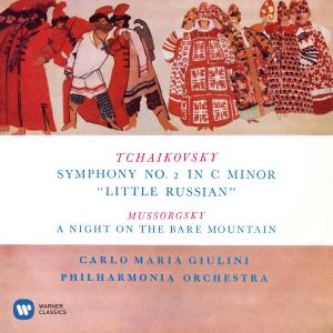 """Album Tchaikovsky: Symphony No. 2 """"Little Russian"""" - Mussorgsky: A Night on the Bare Mountain from Carlo Maria Giulini"""
