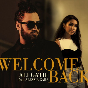 Album Welcome Back (feat. Alessia Cara) from Ali Gatie