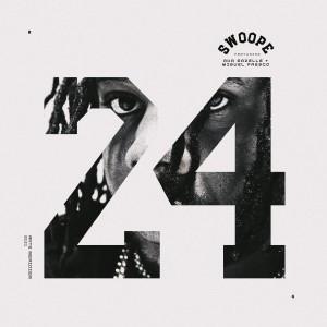 Album 24 (feat. Aha Gazelle & Miguel Fresco) from Swoope