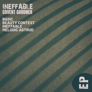 Album Ineffable - EP from Covent Gardner