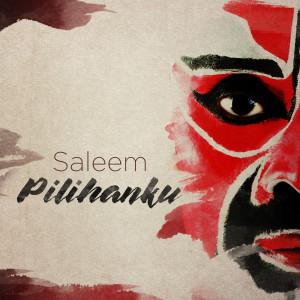 Saleem的專輯Pilihanku