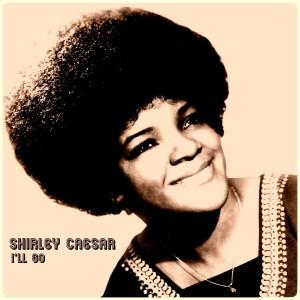Album I'll Go from Shirley Caesar