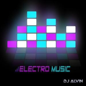 Album Electro Music from DJ Alvin