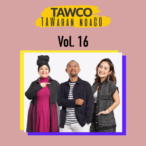 Tawco Vol. 16 dari Jak FM
