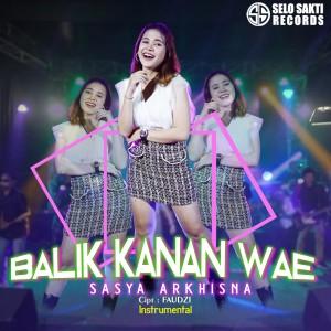 Balik Kanan Wae (Instrumental)