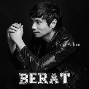Album Berat from Mark Adam