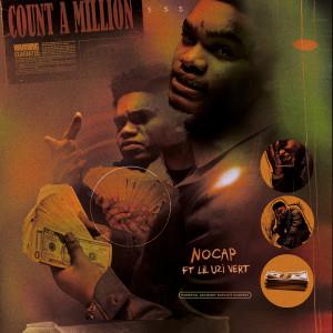 Album Count A Million (feat. Lil Uzi Vert) (Explicit) from NoCap