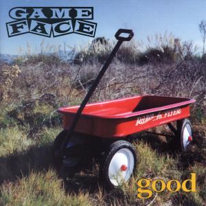Album Good from Gameface