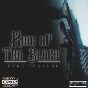 Album King of the Block from King Problem