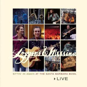 Album Live: Sittin' In Again At The Santa Barbara Bowl from Loggins & Messina