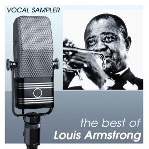 Louis Armstrong的專輯Vocal Sampler: The Best Of Louis Armstrong - [Digital 45]