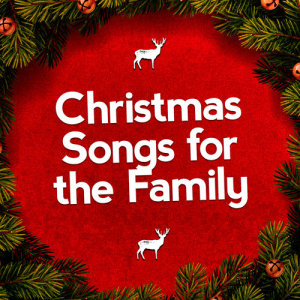 Album Christmas Songs for the Family from Christmas Songs for Kids