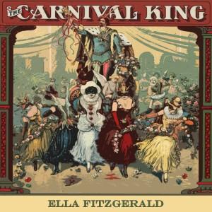 Ella Fitzgerald的專輯Carnival King