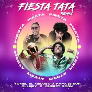 Album Fiestatata (Remix) from Yomel El Meloso