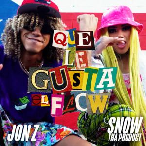 Que Le Gusta el Flow (Explicit) dari Snow tha Product