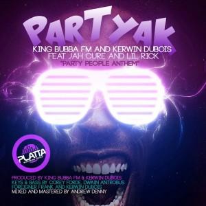"Album Partyak ""Party People Anthem"" from Kerwin Du Bois"