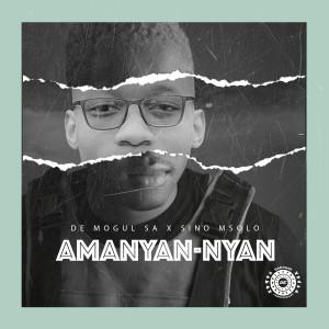 Album Amanyan-nyan (feat. Sino Msolo) from Sino Msolo