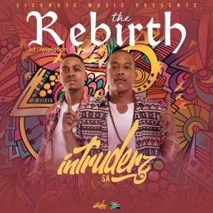 Album The Rebirth 1st Revelation EP from Intruderz SA