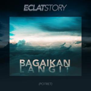 Bagaikan Langit dari Eclat story