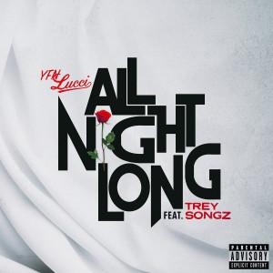 YFN Lucci的專輯All Night Long (feat. Trey Songz)