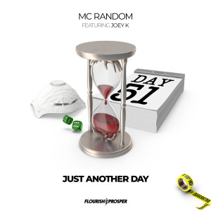 Album Hip Hop Quarantine: Just Another Day (feat. Joey K) from MC Random