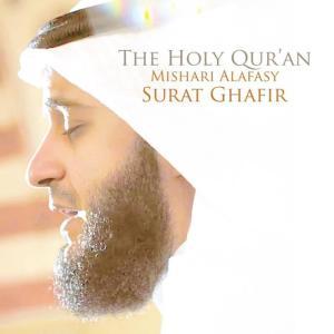 Surat Ghafir - Chapter 40 - The Holy Quran (Koran) dari Shaykh Mishari Alafasy